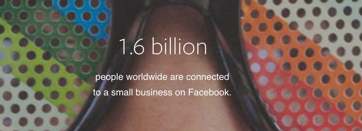 facebook audience size 1.6 billion people are connected to businesses